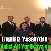 Samyeli Engelsiz Yaşam'dan Yeni İstanbul Valisi'ne Ziyaret!